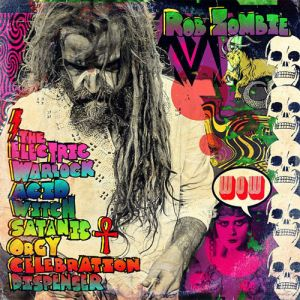 Rob Zombie The Electric Warlock