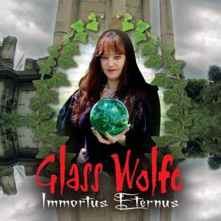 Glass Wolfe Immortus Eternus