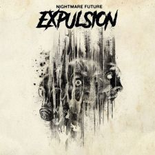 Expulsion Nightmare Future