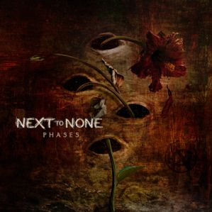 Next To None Phases Cover 2017